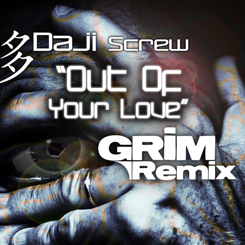 Daji Screw pres. Madisson - Out Of Your Love (GRiM remix @ DreamFall Records)