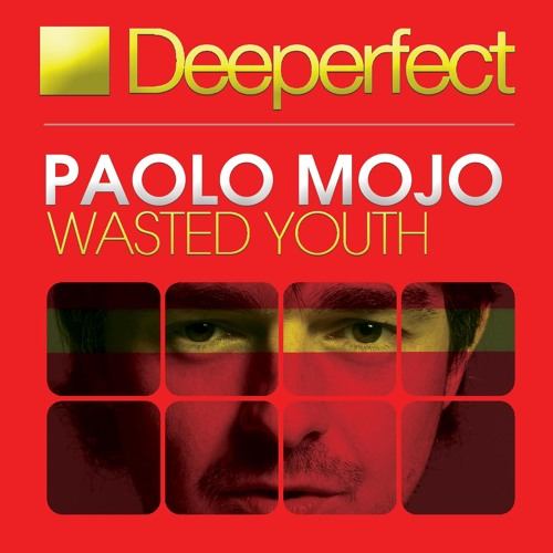 Paolo Mojo - Wasted Youth (Original Mix) [Deeperfect]