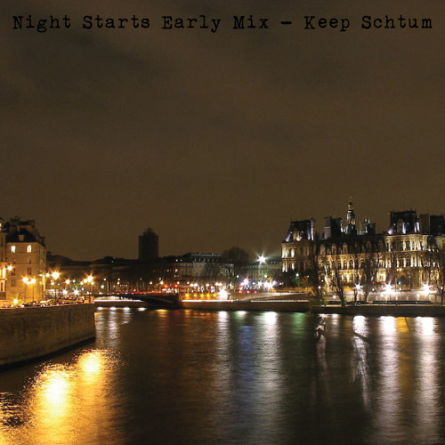 Keep Schtum - Night Starting Early Mix (Nov '11)