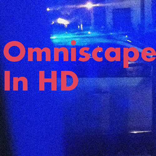 Omniscape in HD