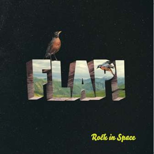 Flap! - 'Rock in Space'