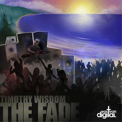 Timothy Wisdom - The Fade