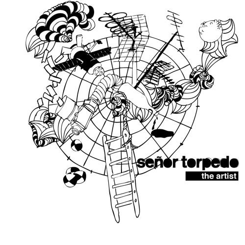 Senor Torpedo - The Artist EP