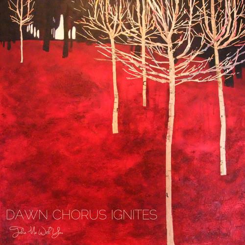 Dawn Chorus Ignites - Take Me With You (2011)