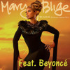 Mary J. Blige - Love A Woman ft. Beyonce (Full)