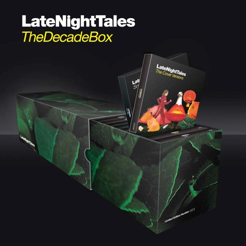 Late Night Tales Decade Box - Top 10 as Voted For By You