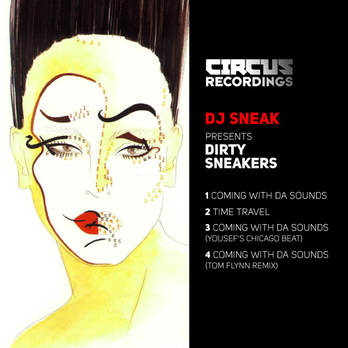 Dj SNEAK - coming with da sounds / time travel -  CIRCUS RECORDINGS  - PREVIEW (out dec 19th)