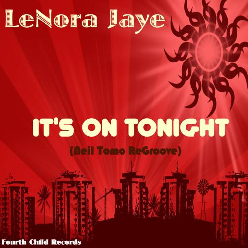 It's On Tonight (Neil Tomo Regroove)