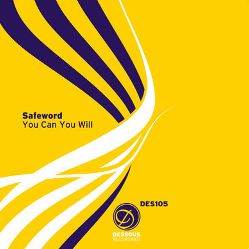 Safeword - Feel Inside - Dessous Recordings
