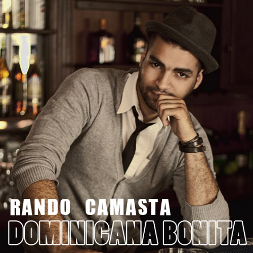 Rando Camasta - Dominicana Bonita