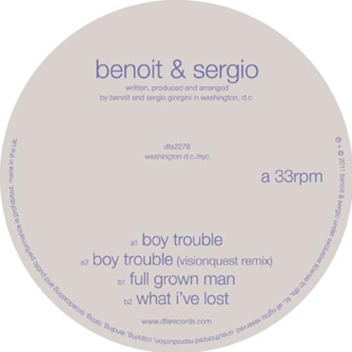 Benoit & Sergio - Boy Trouble