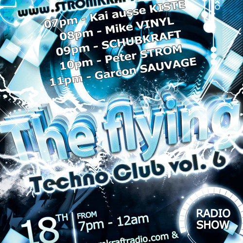 "Peter STROM in ""the flying techno club vol.6"" @ stromkraftradio.com"