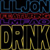 Drink - LMFO Ft. Lil Jon (Dutch Ultimate Remix)