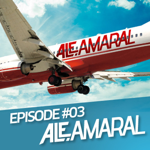 Ale Amaral - Episode 3 - White Circuit Party