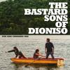 The Bastard Sons Of Dioniso - PORTE IN FACCIA