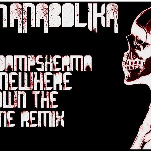 Nasenanabolika-rolandampsherman-somewhere down the lane remix