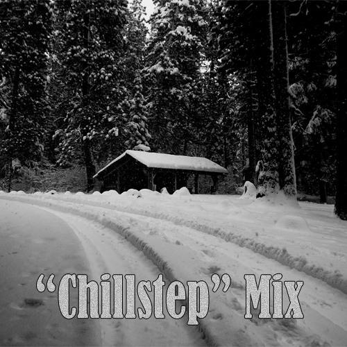 Chillstep Mix