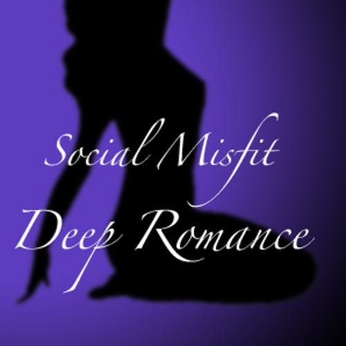 Social Misfit - Deep Romance