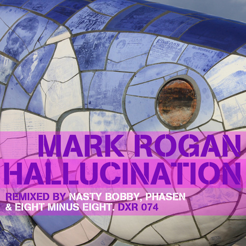 Hallucinations - (Nasty Bobby Remix) Mark Rogan