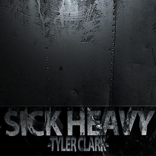 Sick Heavy - Tyler Clark [ Dubstep.net Exclusive ]