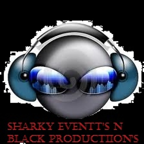 Sharky Eventt's N Black Production's