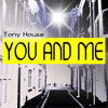 Tony House - You And Me (Vinicius Klub Remix) **Housearth Records**