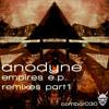 Anodyne - Empires Remixes part 1