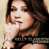 Stronger (Kelly Clarkson Cover)