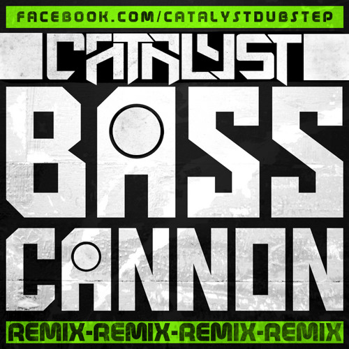 Flux Pavilion - Bass Cannon (Catalyst Remix) [Dubstep] DOWNLOAD IN INFO