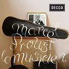 Marcel Proust, le musicien (Medley)