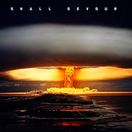 Fire Shall Devour Them