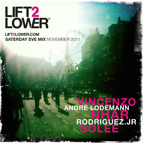 Saterday Eve Mix November 2011 by Lift2lower