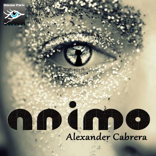 Alexander Cabrera - Animo (Original Mix) House Park Records