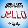 Far East Movement ft RYE RYE - Jello (Steve More Remix) OFFICIAL 'Lo- Res Clip' PREVIEW