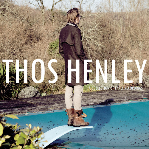 [TAPCLB032] Thos Henley - A Collection of Early Recordings