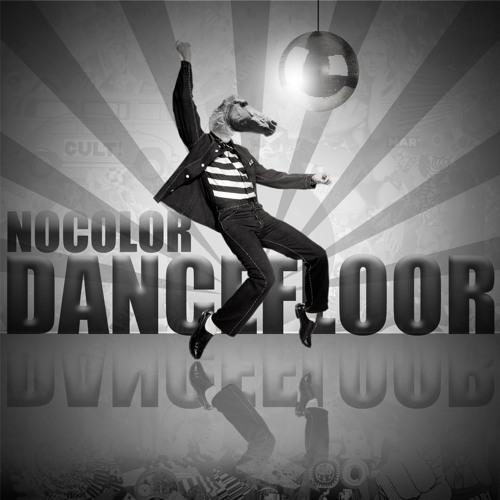 Nocolor - Dancefloor (Original Mix)