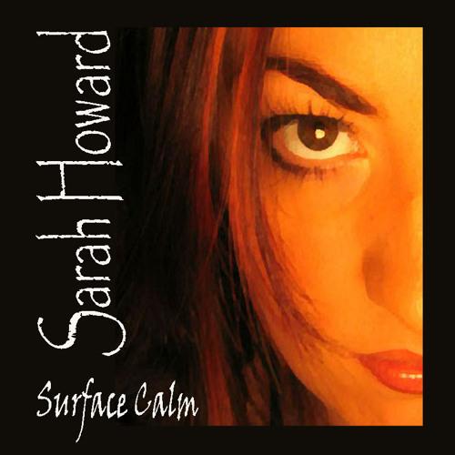 """Sarah Howard -  """"Surface Calm""""    (original CD)"""