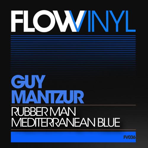 Guy Mantzur -Rubber Man (Low Fi Preview)