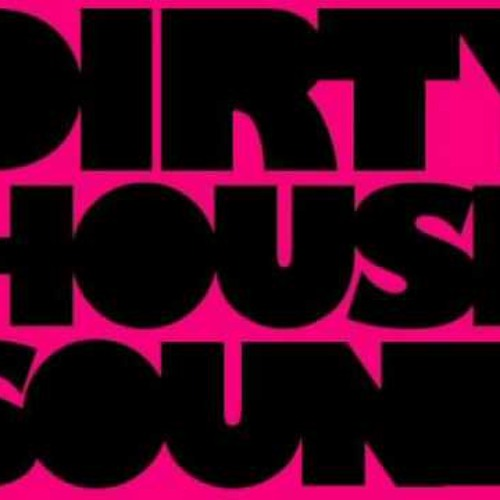 Electro House/Dirty Dutch/House