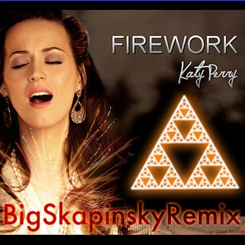 Katy Perry - Firework (Big Skapinsky Trance Remix)