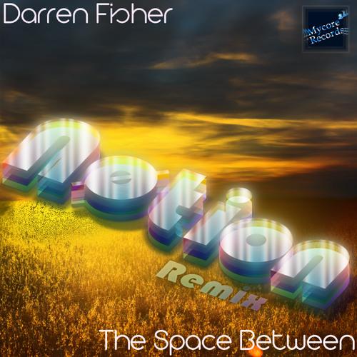Darren Fisher - Northbound (Nøtion Remix #1)