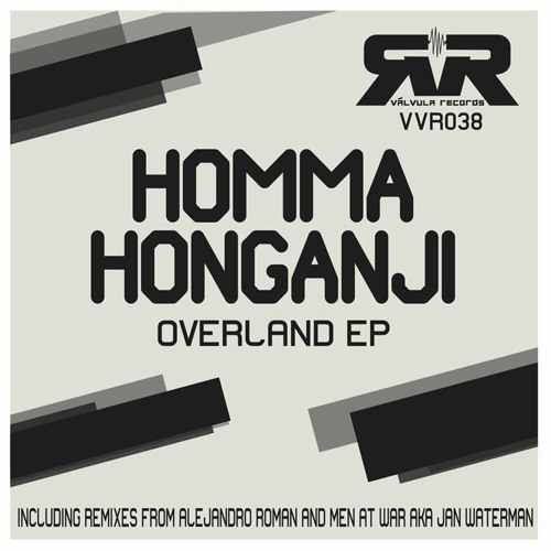Homma Honganji - Strait of Gibraltar (Men At War remix) [Valvula Records] - Out now