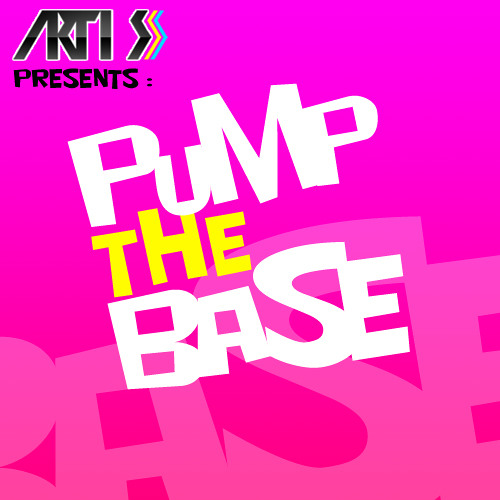 Arti S - Pump The Base (Extended Mix)