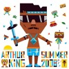 Arthur King's Summer 2008