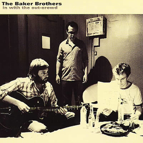 THE BAKER BROTHERS - GIVSON - from album 'In With The Out Crowd'
