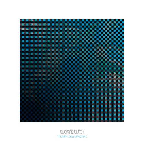 Susanne Blech Album Snippet 2012 (Triumph der Maschine)