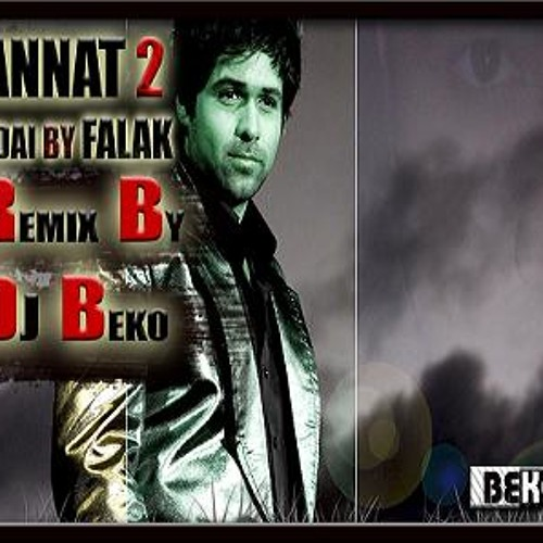 Jannat-2 Judai By Falak Remix By DJ BEKO