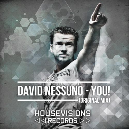 PREVIEW: DAVID NESSUNO - YOU! (ORIGINAL MIX)