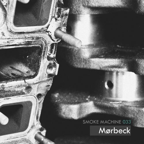 Smoke Machine Podcast 033 MØRBECK