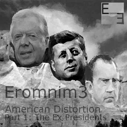American Distortion Part 1: The Ex Presidents